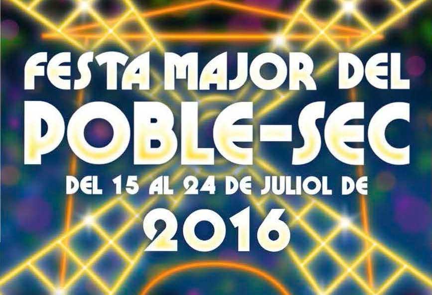 Programa completo de conciertos de la Fiesta Mayor 2016 del Poble Sec